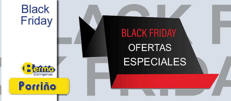 cerrajeros berma black friday cyber monday